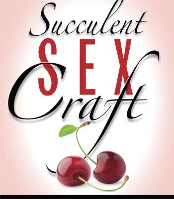 Succlent sexcraft