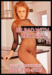 Be Bad With Brittany - The Best Phone Playmate