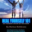 Heal Yourself 101: Amazing Powerful Lifechanging Ebook download